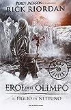 Scarica Libro Il figlio di Nettuno Eroi dell Olimpo 2 (PDF,EPUB,MOBI) Online Italiano Gratis