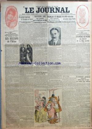 JOURNAL (LE) [No 11076] du 13/02/1923 - LES SULTANS DE L'ATLAS - BATTLING SIKI EST GRACIE PAR LA FEDERATION DE BOXE - FRANCAIS ET BELGES VOT EXPLOITER LES CHEMINS DE FER DE LA RHANANIE ET DE LA RUHR - 265 MILLE VEHICULES CIRCULENT DANS PARIS - L'AVOCAT GENERAL REQUIERT CONTRE SERGE DE LENZ UN VERDICT SANS FAIBLESSE - LE PRINCE GALITZINE VICTIME D'UN ACCIDENT - UN GRAND MARIAGE A L'ARMEE DU SALUT - LE FILS DU GENERALISSIME BOOTH EPOUSE LA CAPITAINE RENEE PEYRON - LE ROI ET LE MARIAGE DU DUC D par Collectif
