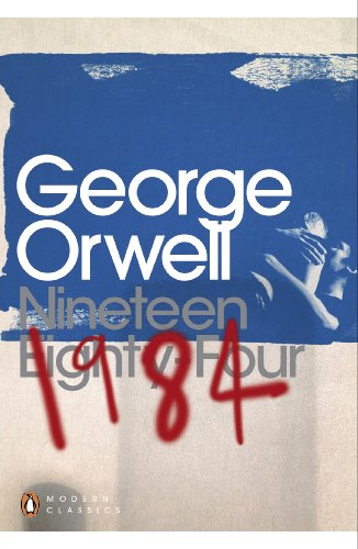 Nineteen Eighty-Four (Penguin Modern Classics) by [Orwell, George]