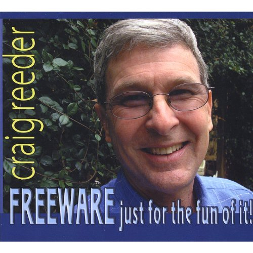 Freeware-Just for the Fun of It by Craig Reeder