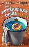Die Putzfraueninsel: Roman bei Amazon kaufen