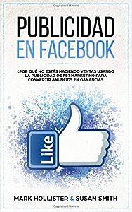 anuncios gratis por internet: Publicidad en Facebook: ¿Por Qué No Estás Haciendo Ventas Usando La Publicidad D...