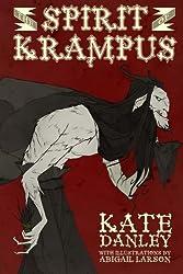 The Spirit of Krampus by Kate Danley (2014-11-16)