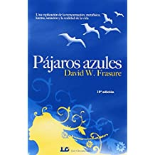 Pájaros Azules de David W. Fresure (5 may 2009) Tapa blanda