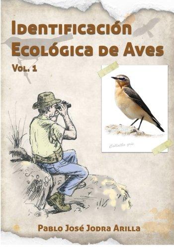 Identificación Ecológica Aves: Ornitología campo