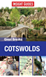 Insight Guides: Great Breaks Cotswolds (Insight Great Breaks)