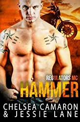 Hammer (Regulators MC) (Volume 2) by Jessie Lane (2016-02-18)