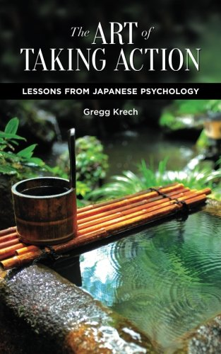 the-art-of-taking-action-lessons-from-japanese-psychology