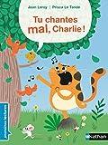 "Afficher ""Tu chantes mal, Charlie !"""