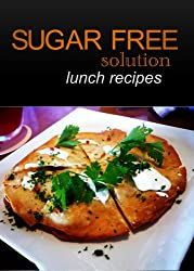 Sugar-Free Solution – Lunch recipes