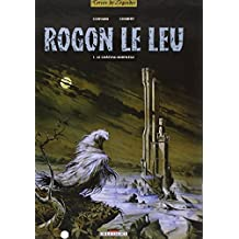 Rogon le Leu, tome 1 : Le Château-sortilège