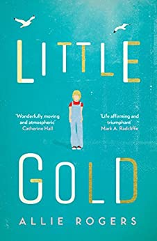 Little Gold by [Rogers, Allie]