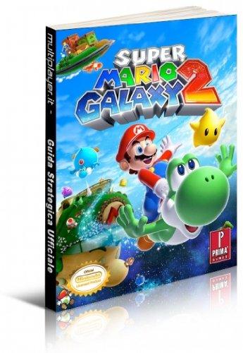 Super Mario Galaxy 2. Guida strategica ufficiale (Guide strategiche ufficiali) por Catherine Browne