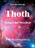 Thoth - Tempel der Weisheit: Kartenset mit 49 Karten und Begleitbuch