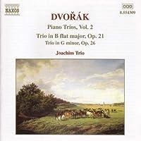 Dvorak: Piano Trio No. 1, Op. 21 / Piano Trio No. 2, Op. 26