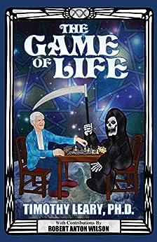 The Game Of Life (English Edition)