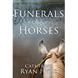 Funerals for Horses (English Edition)