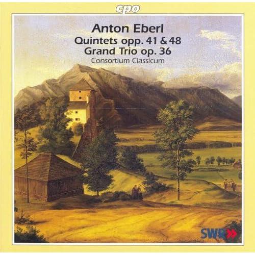 Eberl: Piano Quintets and Piano Trio