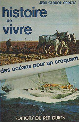 Histoire de vivre : des océans pour un croquant