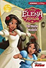 Elena de Avalor. Hermana modelo par Disney