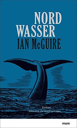 Buchseite und Rezensionen zu 'Nordwasser' von Ian McGuire