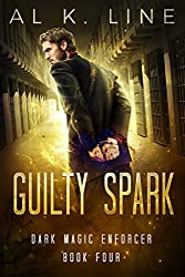 Guilty Spark (Dark Magic Enforcer Book 4)