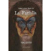 La Farfalla: Mystery Story