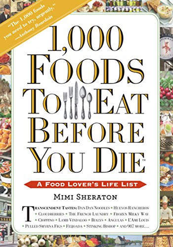 1000-foods-to-eat-before-you-die-a-food-lovers-life-list-english-edition