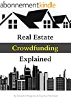 Real Estate Crowdfunding Explained: H...