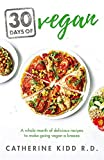 30 Days of Vegan: A whole month of delicious recipes to make going vegan a breeze