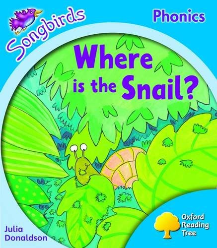 Oxford Reading Tree: Level 3: Songbirds More A: Where is the Snail?