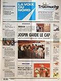 VOIX DU NORD (LA) [No 16587] du 16/10/1997 - IMMIGRATION - JOSPIN GARDE LE CAP - LES SPORTS - BASKET - FOOT - LILLE - ELLE TUE SON FILS DE 6 ANS ET SE SUICIDE - POUR L'HISTORIEN PIERRE PIERRARD - PAPON NE POUVAIT PAS NE PAS SAVOIR - UN FRANCAIS LAUREAT DU NOBEL DE PHYSIQUE - CLAUDE COHEN-TANNOUDJI