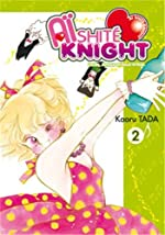 Aishite Knight - Lucile, amour et rock'n roll Vol.2 de TADA Kaoru
