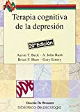 Terapia cognitiva de la depresión (Biblioteca de Psicología)