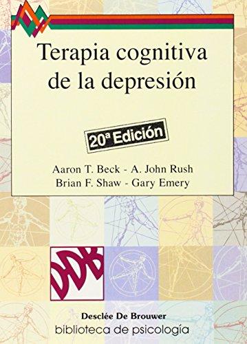 Terapia cognitiva de la depresión (Biblioteca de Psicología) por Aaron T. Beck