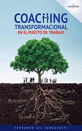 Coaching transformacional en el puesto de trabajo por Fernando Gil Sanguineti