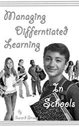 Managing Differentiated Learning In Schools: CPD (Managing In Schools & Managing CPD Book 3) (English Edition)