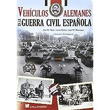 Vehículos Alemanes En La Guerra Civil Española