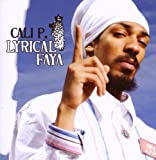 Songtexte von Cali P. - Lyrical Faya