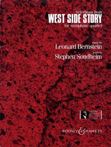 Leonard Bernstein: West Side Story Selections (Saxophon Quartett). Noten für Saxophone (Quartett)