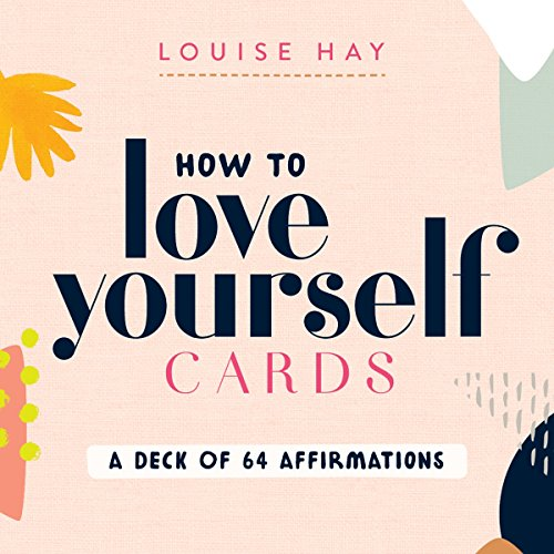 How to Love Yourself Cards: A Deck of 64 Affirmations (Louise Hay-affirmation-karten)