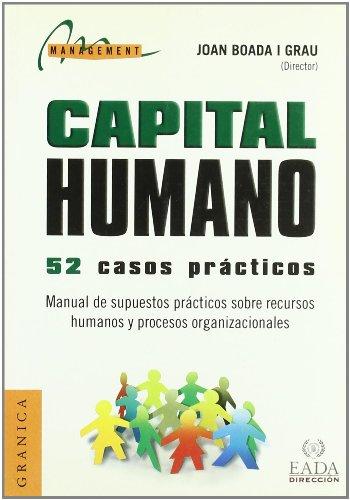 Capital humano - 52 casos practicos manual de supuestos practicos