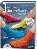 Der geniale Sockenworkshop: Perfekte Socken für jeden Fuß der geniale sockenworkshop Buchbesprechung: Der geniale SockenWorkshop