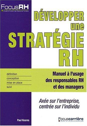 Développer une stratégie RH par Paul Kearns