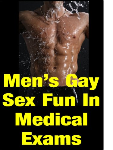 exam stories Medical gay