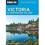Moon Victoria & Vancouver Island (Moon Handbooks)