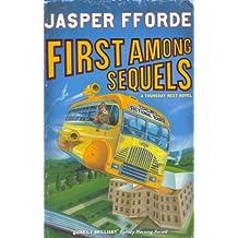 First Among Sequels: Thursday Next Book 5 by Jasper Fforde (2007-07-05)