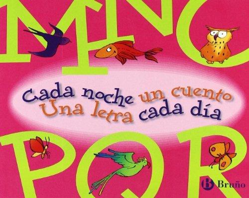 Cada noche un cuento, una letra cada dia / Every Night One Story, A Letter Every Day: MNNOPQR: 3 by Beatriz Doumerc (2009-06-30) (Noche Y Dia Letra)