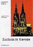 Ecclesia in Europa: Apostolisches Schreiben - II.> Johannes Paulus <Papa