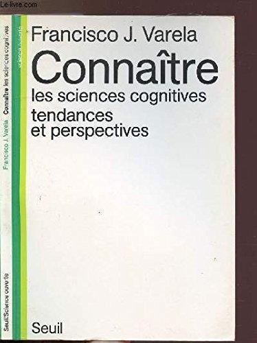 Connaître : Les sciences cognitives, tendances et perspectives